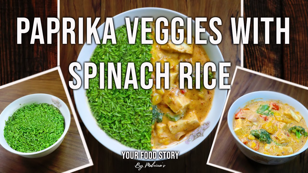 Vegetables in Paprika Sauce with Spinach Rice   Main Course recipe   by Your Food Story