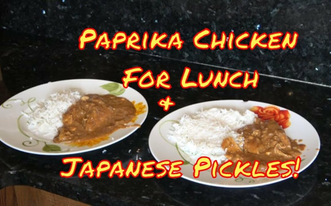 Making Sunomono Pickles And Paprika Chicken For Lunch